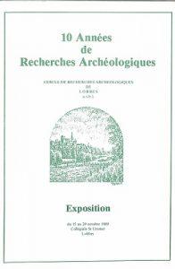 10 années de recherches archéologiques (Exposition : Collégiale Saint-Ursmer : Lobbes)