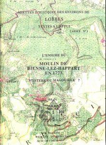L'énigme du moulin de Bienne-lez-Happart en 1773 : Mystère ou magouille?